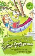Gesine Schulz: Privatdetektivin Billie Pinkernell - Vierter Fall: Die gefährliche Gummi-Ente ★★★★★