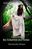 Bridget Sabeth: LILLIAN - Im Schatten des Seins