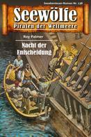 Roy Palmer: Seewölfe - Piraten der Weltmeere 138 ★★★★