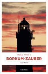Borkum-Zauber - Insel Krimi