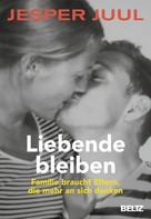 Jesper Juul: Liebende bleiben ★★★★