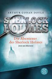 Die Abenteuer des Sherlock Holmes - Erzählungen. Neu übersetzt von Henning Ahrens