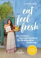 Sahara Rose Ketabi: Eat Feel Fresh