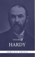 Thomas Hardy: Hardy, Thomas: The Complete Novels [Tess of the D'Urbervilles, Jude the Obscure, The Mayor of Casterbridge, Two on a Tower, etc] (Book Center) (The Greatest Writers of All Time)