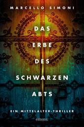 Das Erbe des schwarzen Abts - Historischer Kriminalroman