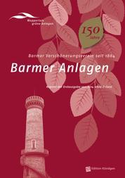 Barmer Anlagen - Barmer Verschönerungsverein seit 1864