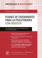 Arthur E. Jongsma: Planes de tratamiento para la psicoterapia con adultos