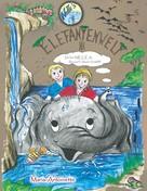Maria-Antoinette Probsdorfer: Netti's Elefantenwelt 3