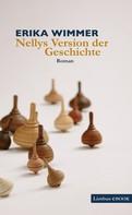 Erika Wimmer: Nellys Version der Geschichte