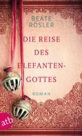 Beate Rösler: Die Reise des Elefantengottes ★★★★