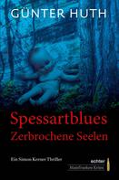Günter Huth: Spessartblues ★★★★