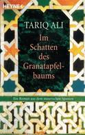 Tariq Ali: Im Schatten des Granatapfelbaums ★★★★