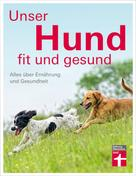 Thomas Brodmann: Unser Hund - fit und gesund ★★★