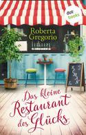 Roberta Gregorio: Das kleine Restaurant des Glücks ★★★★