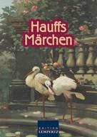 Wilhelm Hauff: Hauffs Märchen ★★★★