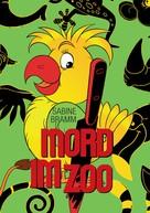 Sabine Bramm: Mord im Zoo ★★★★★