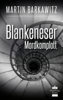 Martin Barkawitz: Blankeneser Mordkomplott ★★★★