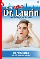 Viola Maybach: Der neue Dr. Laurin 30 – Arztroman ★★★★