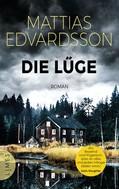 Mattias Edvardsson: Die Lüge ★★★★