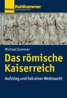Michael Sommer: Das römische Kaiserreich