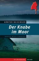 Günther Neidinger: Der Knabe im Moor ★★★★