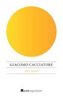 Giacomo Cacciatore: Der Sohn