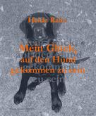 Heide Rabe: Mein Glück, auf den Hund gekommen zu sein
