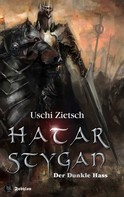 Uschi Zietsch: Die Chroniken von Waldsee 6: Hatar Stygan - Der Dunkle Hass ★★★★★