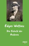Edgar Wallace: Die Schuld des Anderen ★★★★★