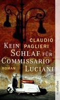 Claudio Paglieri: Kein Schlaf für Commissario Luciani ★★★★
