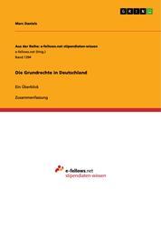 Die Grundrechte in Deutschland - Ein Überblick