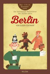 BERLIN - Was nicht im Baedaeker steht