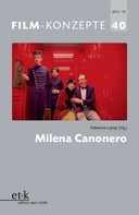 Fabienne Liptay: FILM-KONZEPTE 40 - Milena Canonero