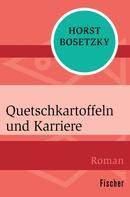 Horst Bosetzky: Quetschkartoffeln und Karriere ★★★★