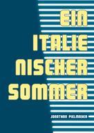 Jonathan Pielmayer: Ein italienischer Sommer