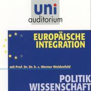Europäische Integration - Politikwissenschaft