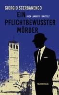 Giorgio Scerbanenco: Ein pflichtbewusster Mörder ★★★