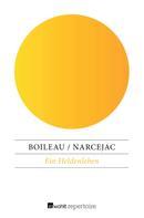 Thomas Narcejac: Ein Heldenleben