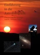 Christian Dahm: Einführung in die Astrofotografie