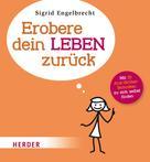 Sigrid Engelbrecht: Erobere dein Leben zurück ★★★★