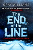 Gray Williams: The End of the Line