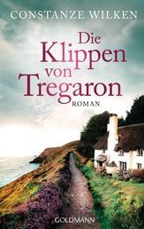 Die Klippen von Tregaron - Roman