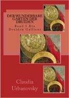 Claudia Urbanovsky: Der wunderbare Garten der Druiden ★★★★★