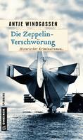 Antje Windgassen: Die Zeppelin-Verschwörung ★★★