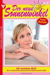Der neue Sonnenwinkel 37 – Familienroman - Ich vermisse dich!