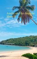 Juergen von Rehberg: Amélie und der deutsche Major II