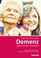 Swen Staack: Demenz - Leben mit dem Vergessen ★★★★★