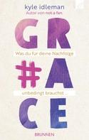 Kyle Idleman: #Grace ★★★★★