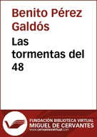 Benito Pérez Galdós: Las tormentas del 48