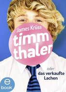 James Krüss: Timm Thaler oder Das verkaufte Lachen ★★★★★